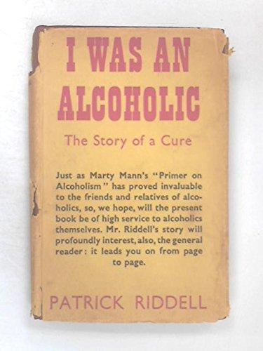 I was an Alcoholic